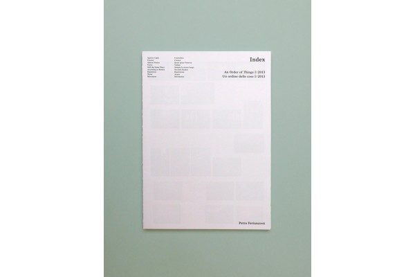 Petra Feriancová – Index / An Order of Things I 2013