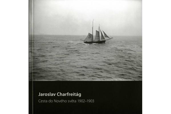 Jiří Siostrzonek – Jaroslav Charfreitág. Cesta do nového světa