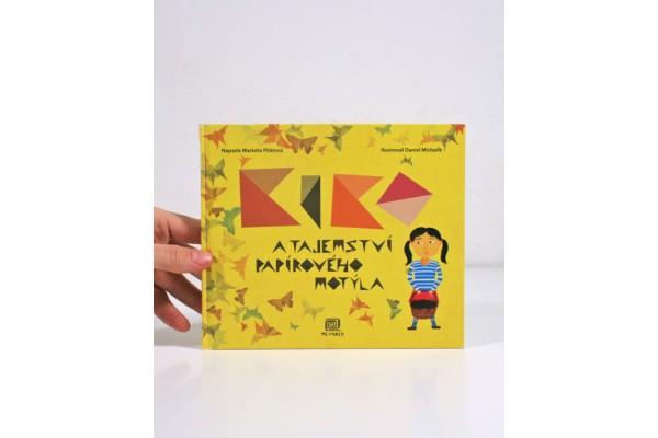 Kiko a tajemství papírového motýla – Markéta Pilátová