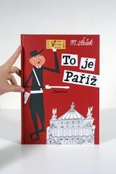 Miroslav Šašek – To je Paříž