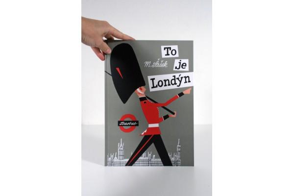 To je Londýn – Miroslav Šašek