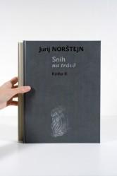 Sníh na trávě. Kniha I a Kniha II – Jurij Borisovič Norštejn