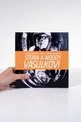 Steina a Woody Vasulkovi / Dialog s démony nástrojů – Lenka Dolanová