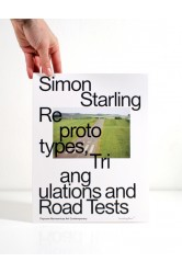 Simon Starling – Superflex: Reprototypes, Triangulations and Road Tests