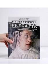 John Bock: Malträtierte Fregatte / Maltreated Frigate