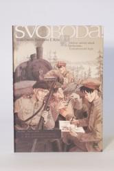 Svoboda! vol.1 a 2 – Jean-Denis Pendanx & Kris