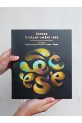 Secese / Vitální umění 1900 / ze sbírek Uměleckoprůmyslového musea v Praze