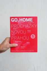 Go home / Procházky novou Prahou 1