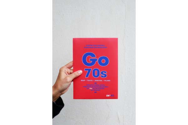 CCEA: GO 70´s (Architectural guide through selected buildings of 70s in the centre of Prague)