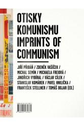 Otisky komunismu / Imprints of Communism