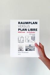 Max Risselada – Raumplan versus plan libre
