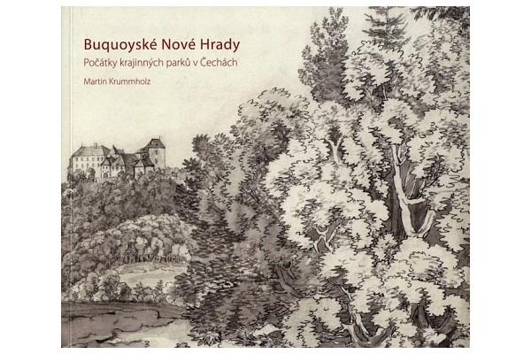 Buquoyské Nové Hrady / Počátky krajinných parků v Čechách