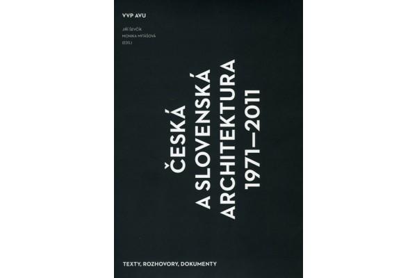 Česká a slovenská architektura 1971-2011