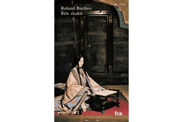 Roland Barthes – Říše znaků
