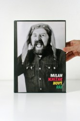 Milan Knížák – Nový ráj. Výběr prací z let 1952–1995