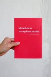 Michal Jurza - Evangelium zlořádu