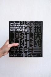 Současný český industriál / Contemporary czech industrial / Podoby soudobé průmyslové architektury