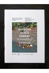 Dutková Jančo Žabkay / Strangely Familiar