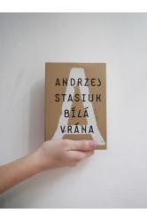 Bílá vrána – Andrzej Stasiuk
