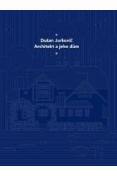 Dušan Jurkovič – Architekt a jeho dům