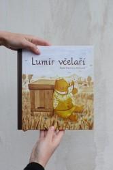 Lumír včelaří - Aneta Františka Holasová