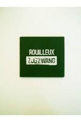Rouilleux – Zugzwang, CD