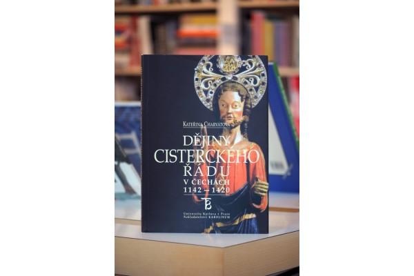 Kateřina Charvátová – Dejiny cisterského řadu v Čechách 1142 – 1420