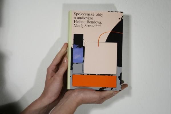 Helena Bendová (ed.), Matěj Strnad (ed.): Společenské vědy a audiovize