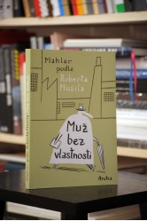 Mahler podle Roberta Musila – Muž bez vlastností