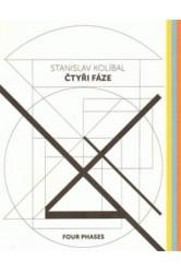 Stanislav Kolíbal – Čtyři fáze