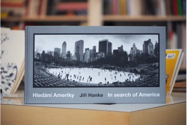 Jiří Hanke – Hledání Ameriky. In search of America