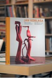 Jan Koblasa – Dílo ve dvou retrospektivách. Das Werk in zwei Retrospektiven