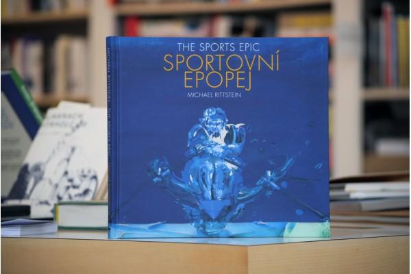 Michael Rittstein – Sportovní epopej. The Sports Epic.