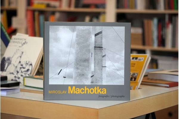 Miroslav Machotka – Fotografie / Photographs