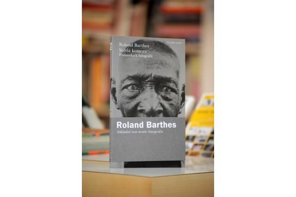 Roland Barthes – Světlá komora. Poznámka k fotografii