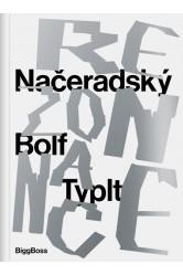 Načeradský, Bolf, Typlt