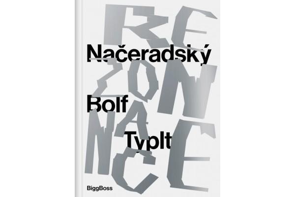 Načeradský, Bolf, Typlt: Rezonance