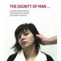 The dignity of man... / Důstojnost lidstva... M. Abdomerović, B. Ecker, R. Fink, T. Petišková, J. Vránová