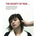 The dignity of man.../ Důstojnost lidstva... – M.Abdomerović, B.Ecker, R.Fink, T.Petišková, J.Vránová