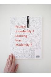 Zlatý řez 37 / Poučení z modernity? / Learning from Modernity?