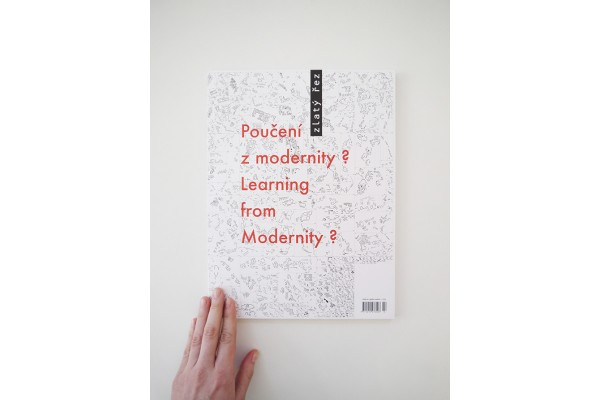 Zlatý řez 37 Poučení z modernity? / Learning from Modernity?