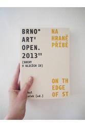 Brno Art Open 2013 (Sochy v ulicích IV): Na hraně příběhu