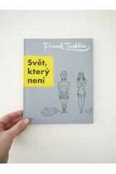 Svět, který není – Frank Tashlin