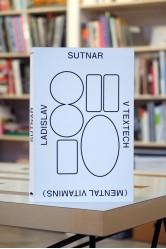 Ladislav Sutnar vtextech (Mental Vitamins) (ArtMap)