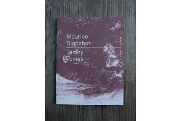 Maurice Blanchot : Temný Tomáš