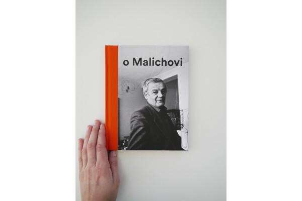 Vlček o Malichovi – Vzpomínky, dokumenty, interpretace 1969–2014