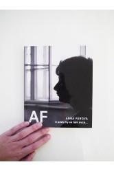 Anna Fárová – A pásly by se tam ovce...