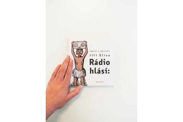Jiří Slíva – Rádio hlásí: