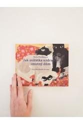 Viola Fischerová – Jak zvířátka uzdravila smutný dům