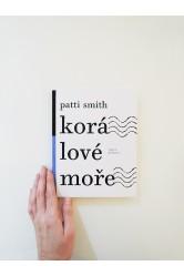 Patti Smith – Korálové moře